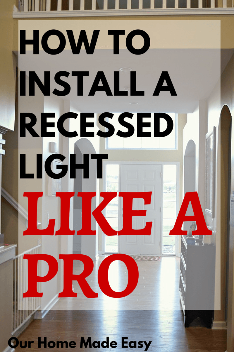 How to Install Recessed Lighting Like a Pro | Pinterest | Step guide ...