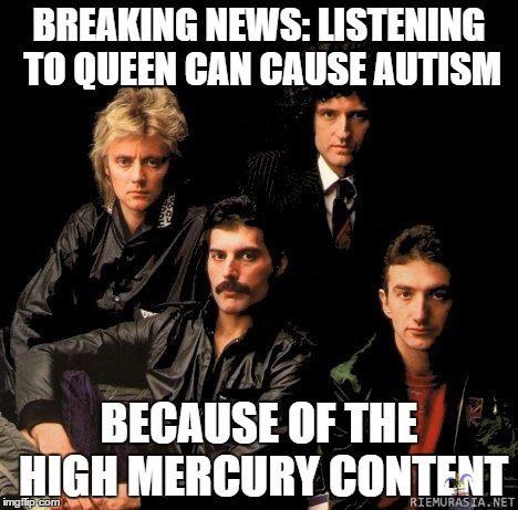 Bohemian Rhapsody has it's dangers ;)