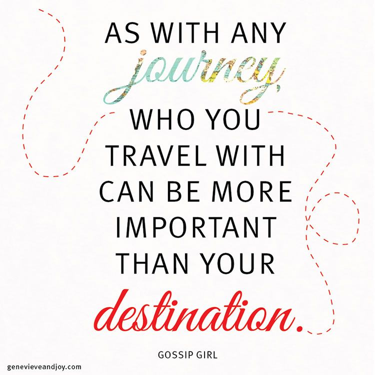"""""""As with any journey, who you travel with can be more"""