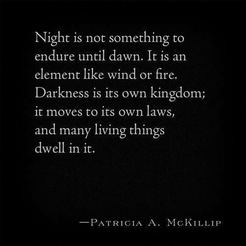 Nyctophilia Creatures Of The Night Words Dark Quotes Quotes
