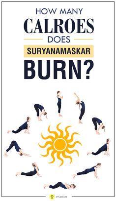How Many Calories Does Surya Namaskar Help To Burn Surya Namaskar Surya Namaskar Challenge Easy Yoga Workouts