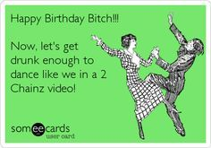 Image Result For Inappropriate Happy Birthday Best Friend