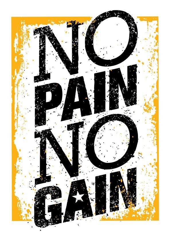 c6d4be65c6 Quadro No Pain No Gain