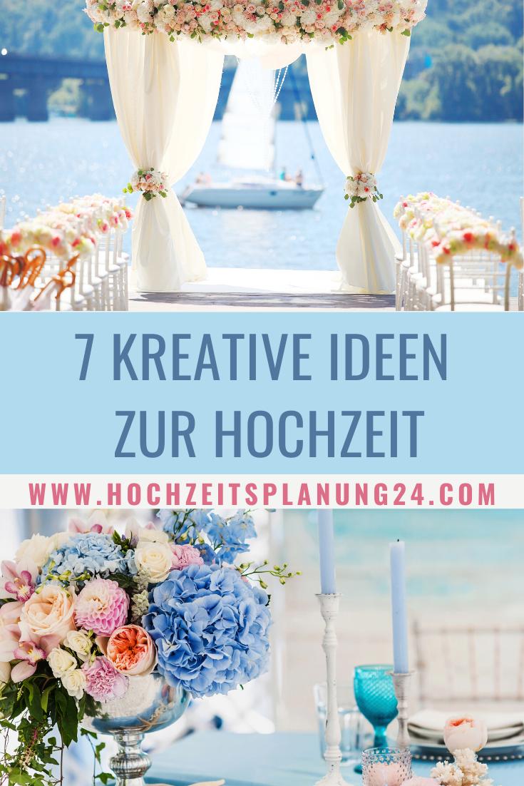 7 Kreative Ideen Zur Hochzeit Und Fur Eine Unvergessliche Hochzeitsfeier Ideen Fur Die Hochzeit Kreative Ideen Hochzeit