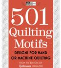 501 Quilting Motifs: Designs for Hand or Machine Quilting. Available at www.QuiltAndSewShop.com