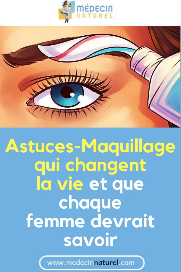 Astuces-Maquillage qui changent la vie et que chaque femme devrait savoir