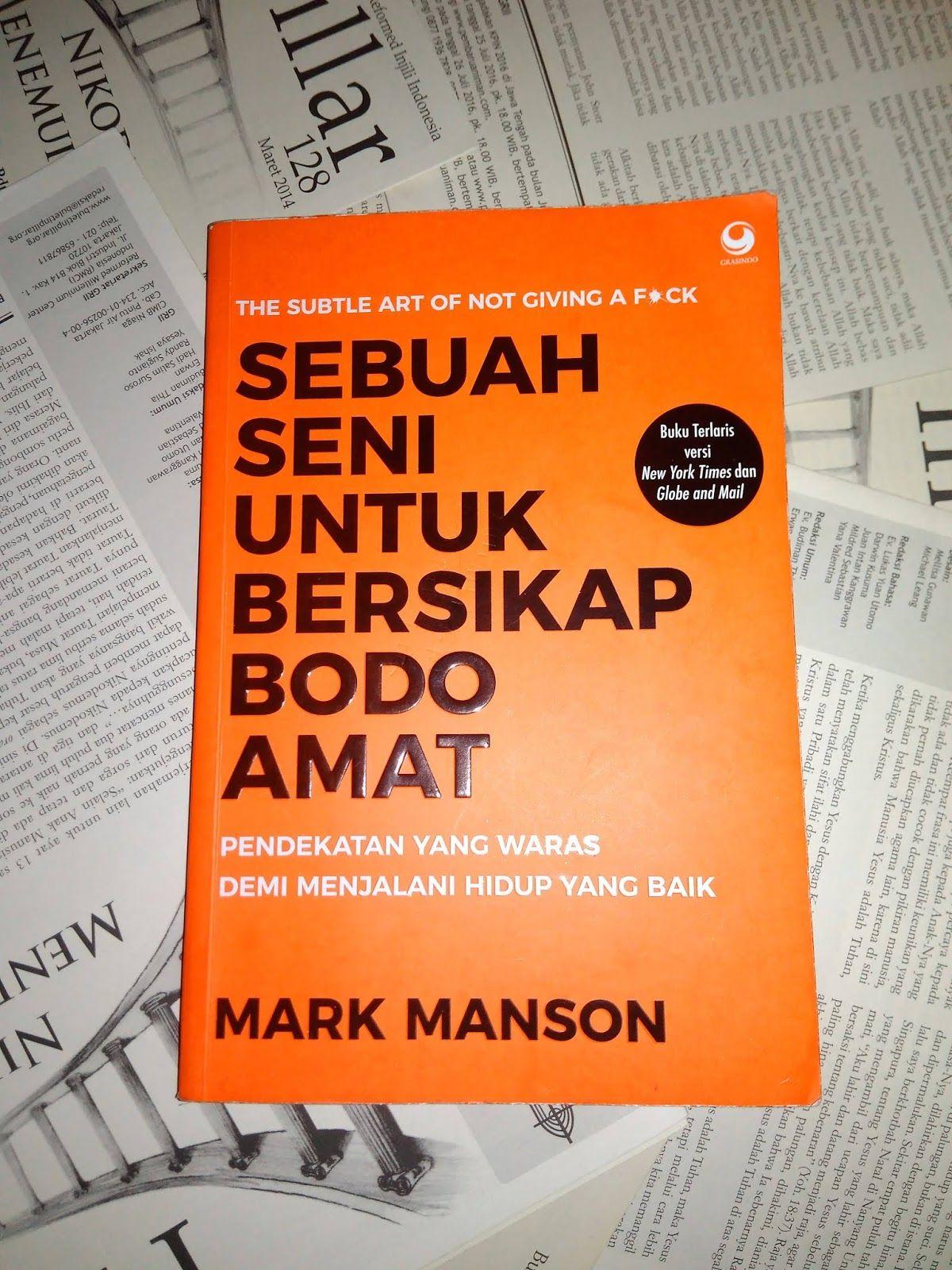 Sebuah Seni Untuk Bersikap Bodo Amat Oleh Mark Manson Sebuah Perenungan Ningspara Good Night Quotes Kutipan Buku Kata Kata Motivasi