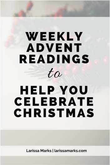 Weekly Advent Readings to Help You Celebrate Christmas #churchitems