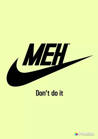 My motto today...