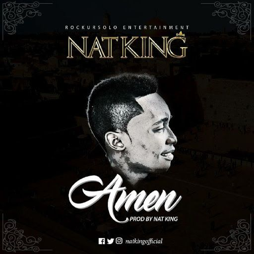 Amen - Nat King Download mp3 (Gospel Song) | Gospel Songs | Nat king