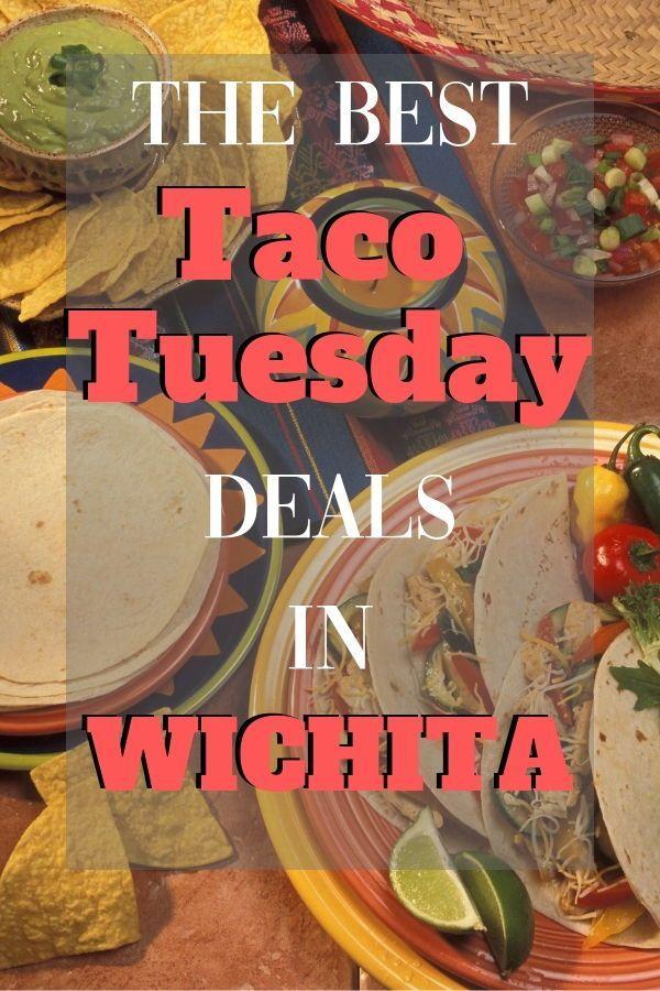 Best Taco Tuesday Deals In Wichita Family Fun In Wichita