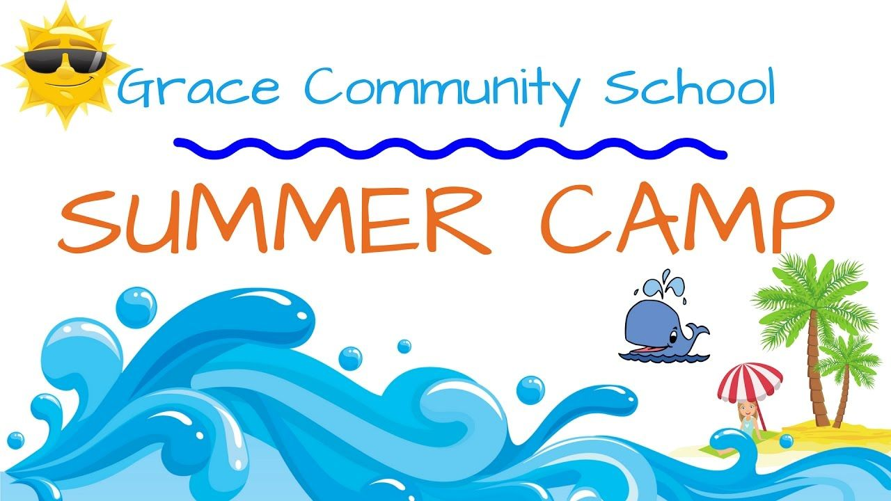 Summer Camp at Grace Community School!
