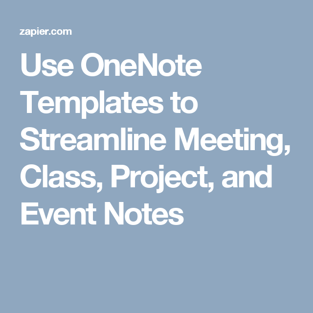 Use OneNote Templates To Streamline Meeting, Class