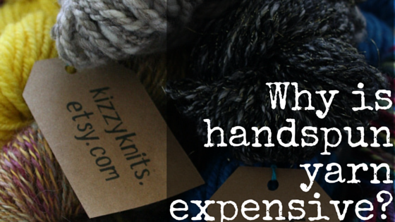 Are you shocked at the price tag on that skein of handspun yarn? The latest post on the blog will help you understand a little better why handspun yarn is typically more expensive than commercial yarn.
