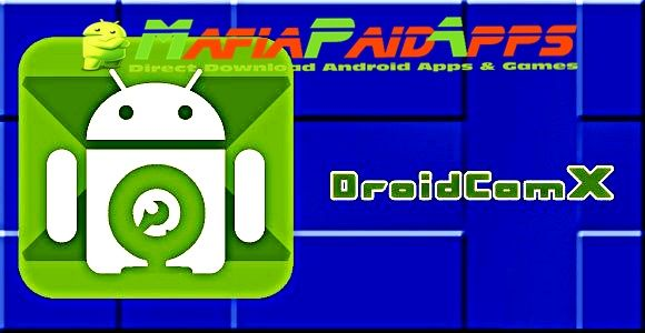 Android App Ideen droidcamx wireless pro v6 5 0 patched apk for android