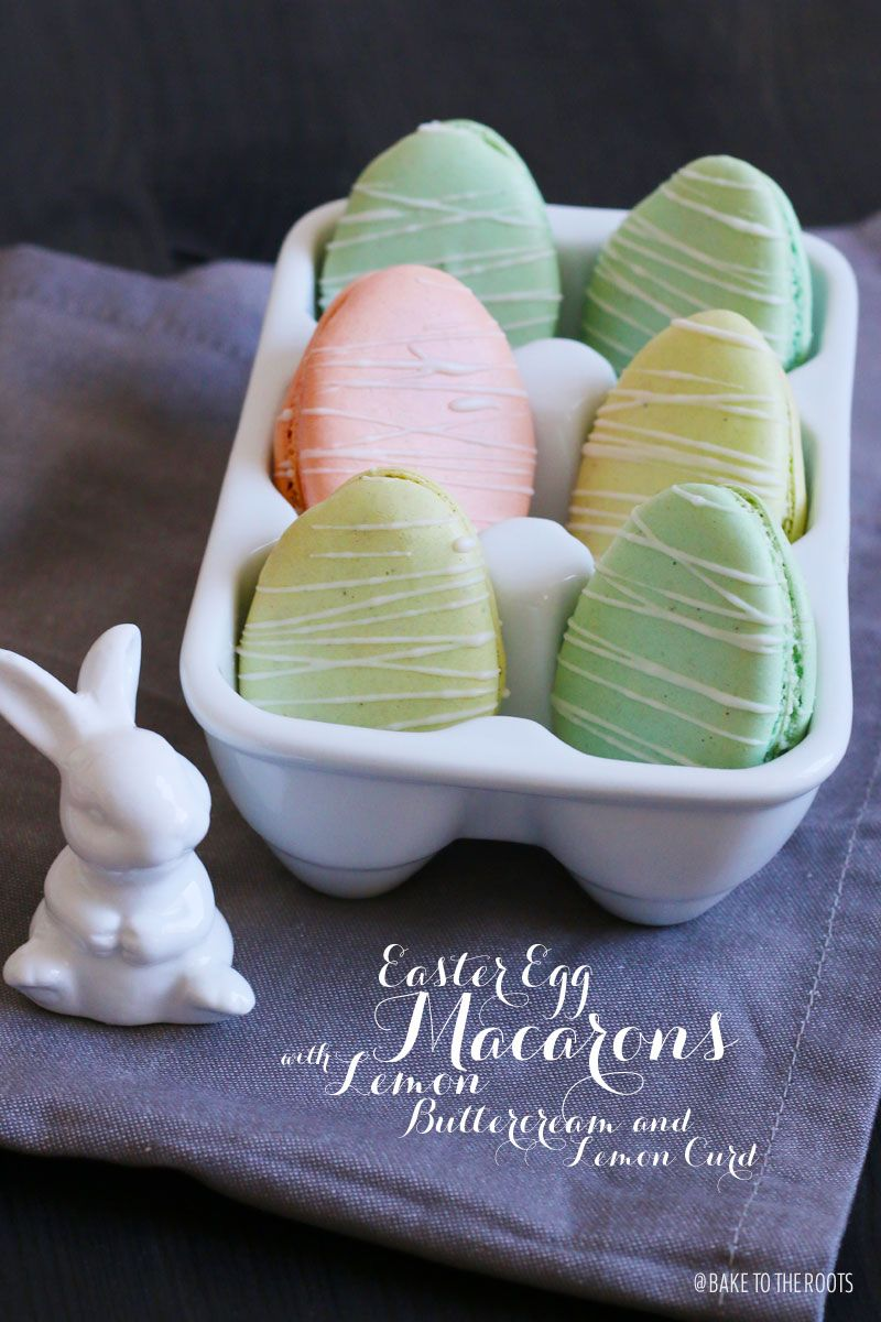 Ostereier Macarons mit Lemon Curd und Buttercreme | Bake to the roots