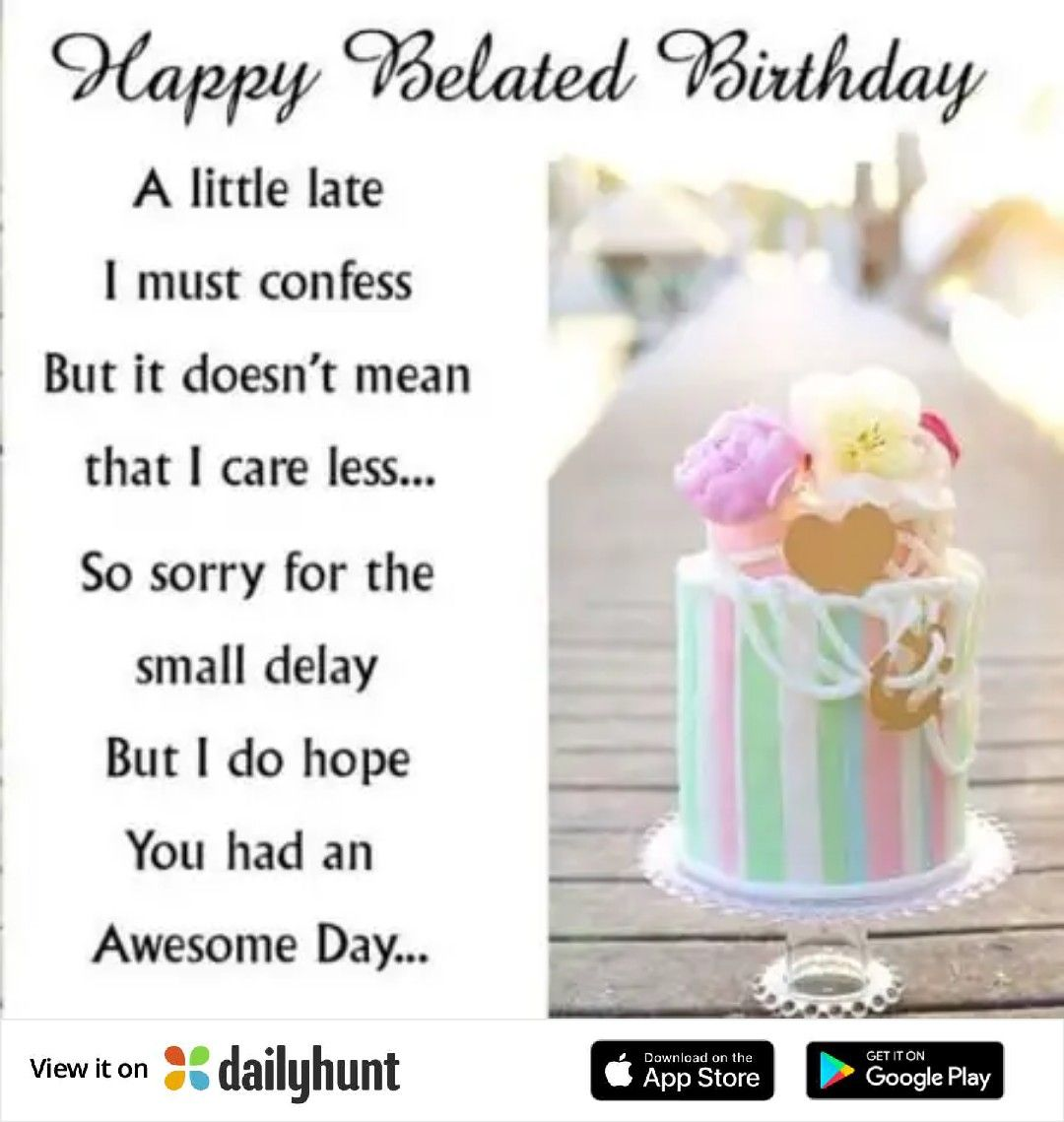 Pin By Jiju Kuttan On Download Late Birthday Wishes Belated Birthday Wishes Belated Birthday Card