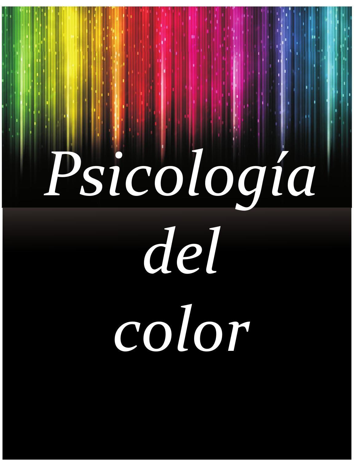 Psicologia del color | Psicología del color, El color y Color