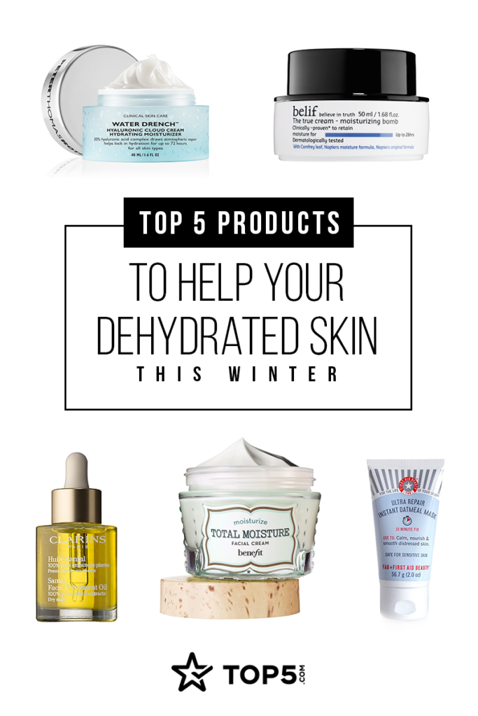 Top 5 Products To Help Your Dehydrated Skin This Winter Top5 Dehydrated Skin Skin Care Secrets Skin Care