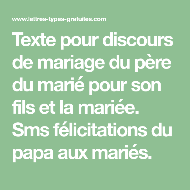 Texte Pour Discours De Mariage Du Père Du Marié Pour Son
