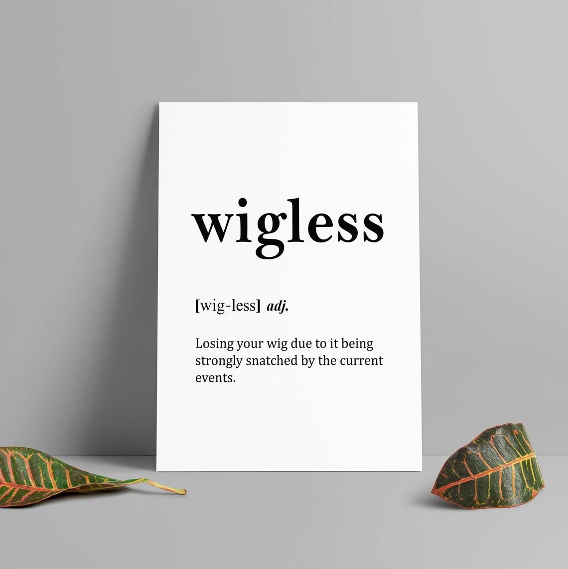 Wigless Word Definition Art Print Printable Funny Word
