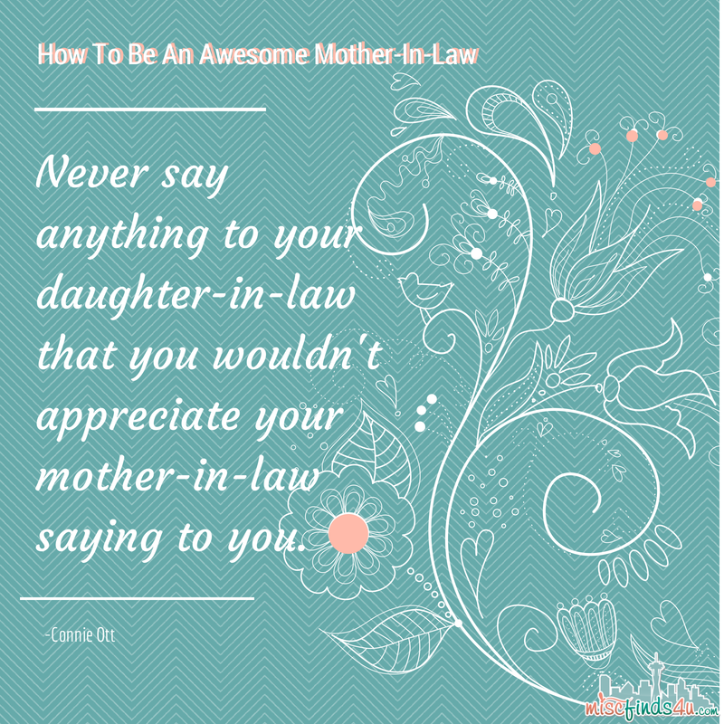 Quote Advice on how to be an awesome motherinlaw