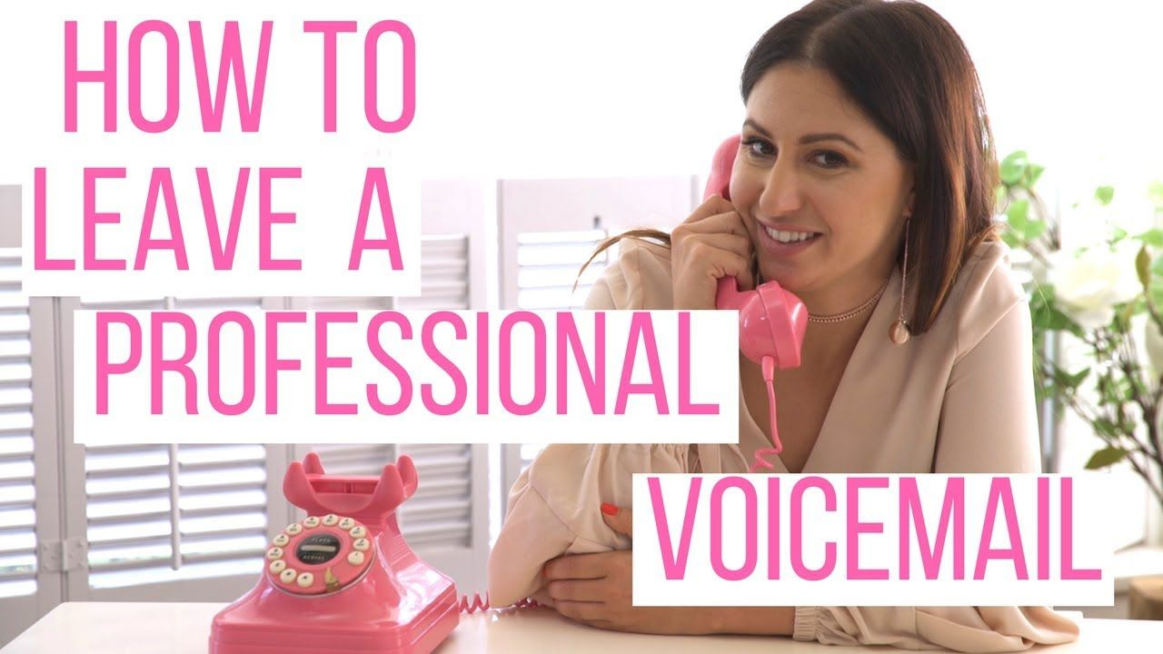 How to leave a professional voicemail the intern queen