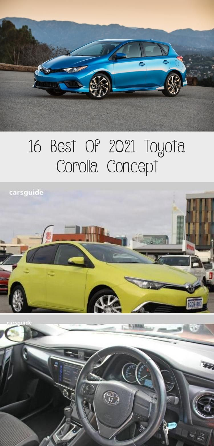 16 Best Of 2021 Toyota Corolla Concept Toyota corolla