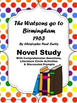 The Watsons Go To Birmingham Novel Study Birmingham 1963 Book