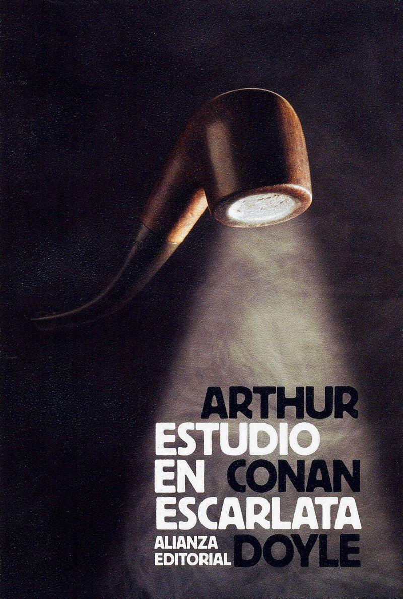 Estudio En Escarlata Arthur Conan Doyle Libros De Novelas Portadas De Libros Novelas