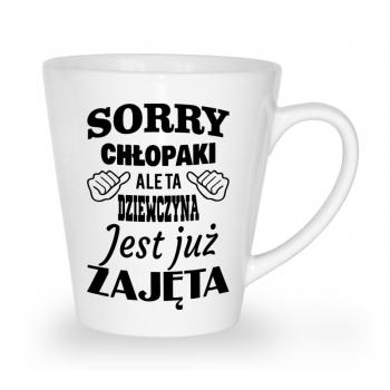 Kubek Latte Na Dzien Kobiet Sorry Chlopaki Ta Dziewczyna Jest Juz Zajeta Latte Glassware Ale