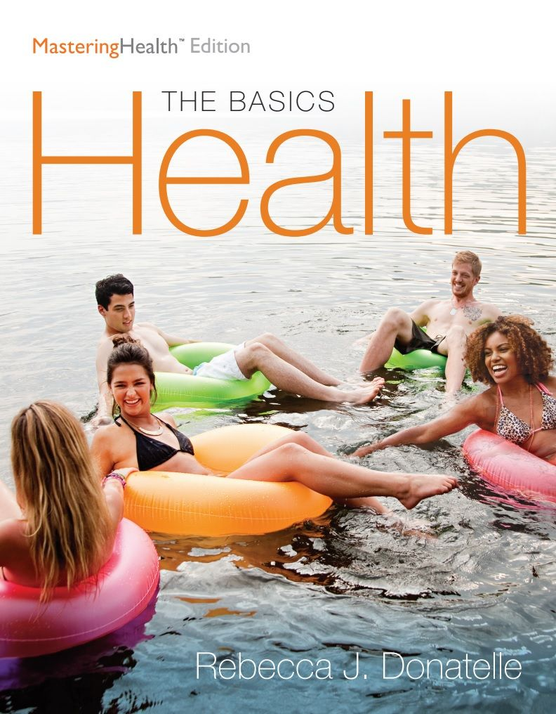 Health The Basics The Mastering Health Edition 12th Edition Ebook Health Basic Personal Health