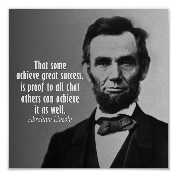 Abraham Lincoln Quote on Success Poster   Zazzle.com