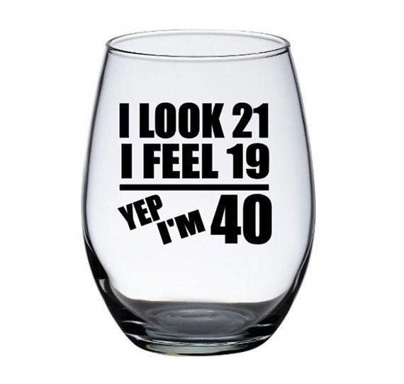 40th Birthday Etched Wine Glass Gift for Man or Woman, Birthday Glasses, Funny 40th Birthday Gift, Humorous Gift