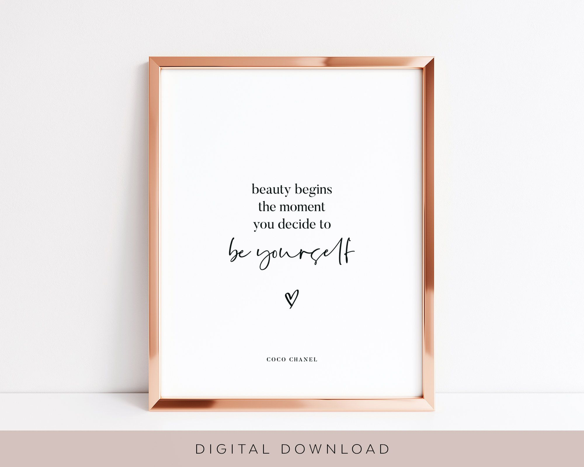 Beauty Begins The Moment You Decide To Be Yourself, Printable Wall Art