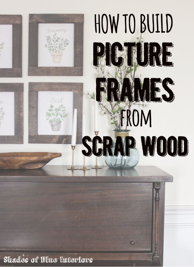 How to Build Picture Frames from Scrap Wood   Cosas