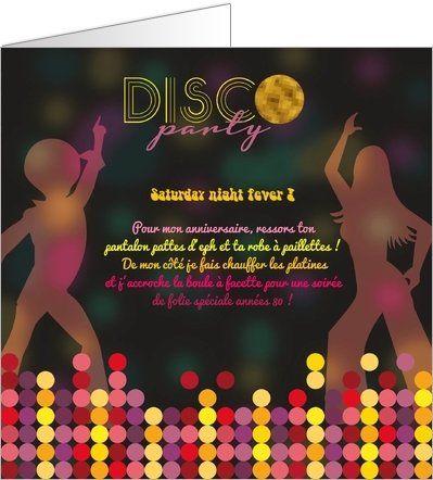 Invitation anniversaire disco party soir e disco pinterest soir e disco - Idee soiree anniversaire ...