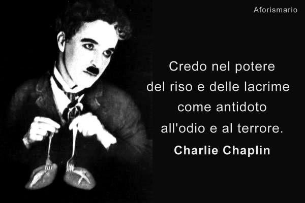 Charlie Chaplin Frasi Charlie Chaplin Frasi Charlie Chaplin