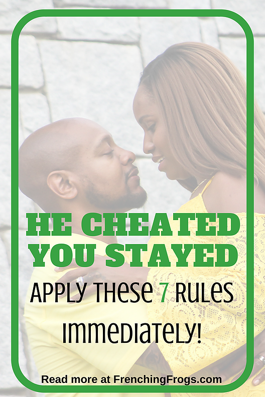7 Mandatory Rules For Staying After He Cheats | Wife