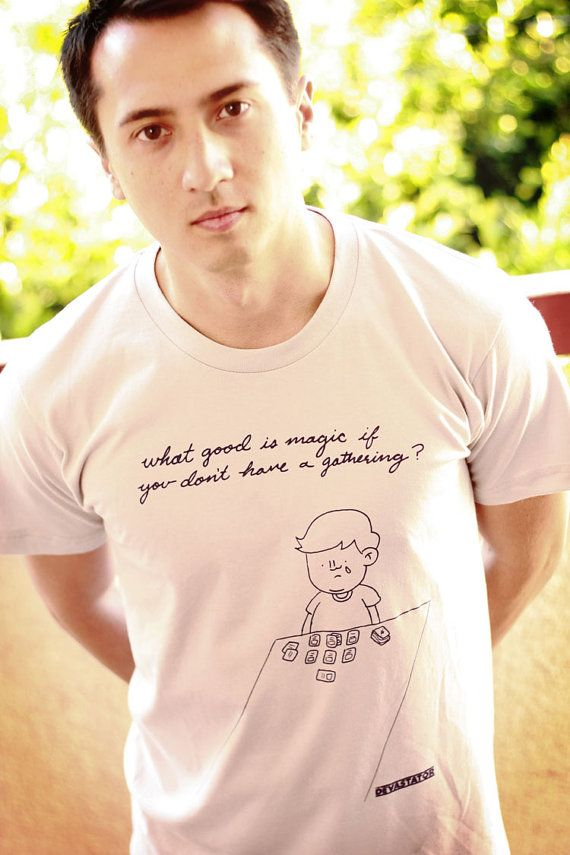 7dfb14b8 Magic The Gathering Funny T-Shirt – (Men)   hahahahaha   Magic the ...