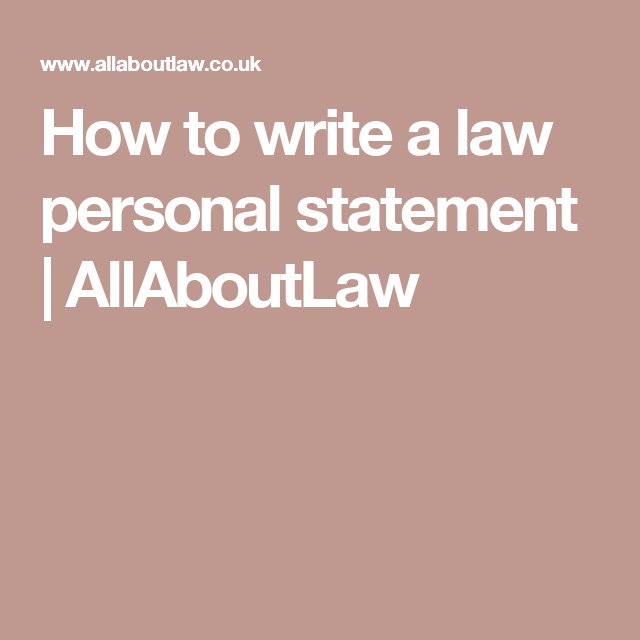 How to write a law personal statement