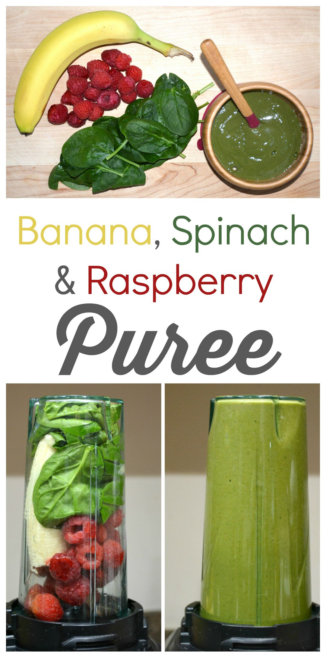 Banana, Spinach, and Raspberry puree recipe, plus details