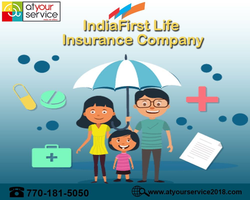 India First Life Insurance Company Https Www Atyourservice2018