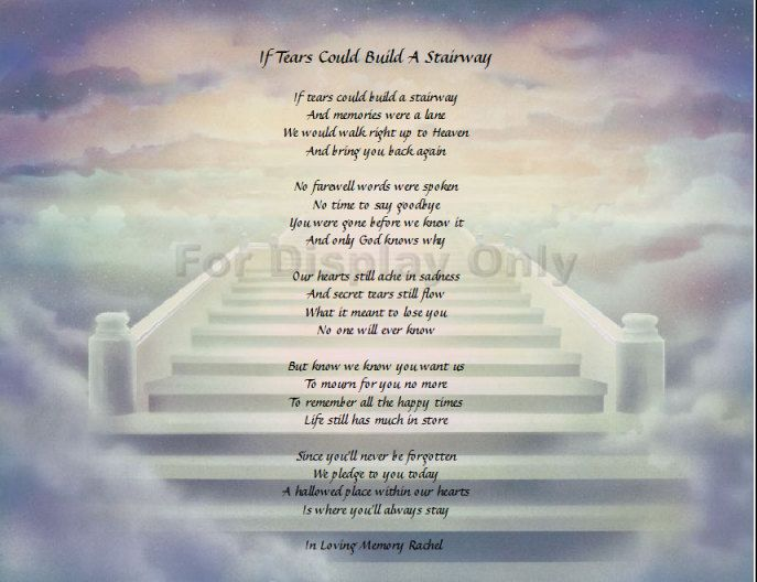 Personalize Poem If Tears Could Build A Stairway Heaven Poems
