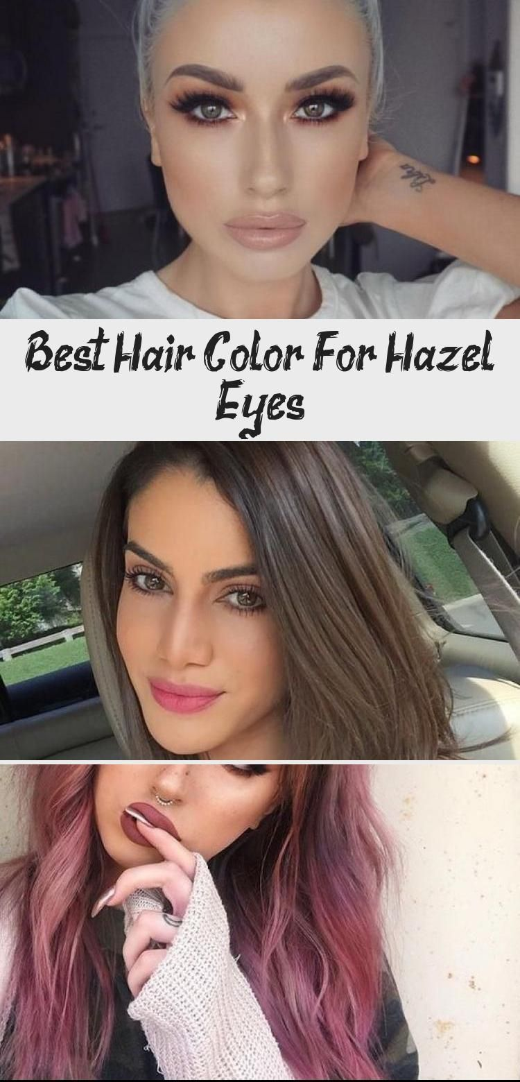 Best Hair Color For Hazel Eyes 100brk Hazeleyes Best Hair Color For Hazel Eye 100brk Col In 2020 Cool Hair Color Pale Skin Hair Color Blonde Hair For Hazel Eyes
