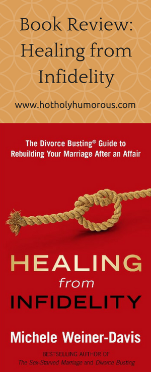 Book Review: Healing from Infidelity by Michele Weiner
