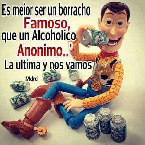 Alcoholico Famoso Humor En Espanol Imagenes Con Frases Divertidas Humor Grafico