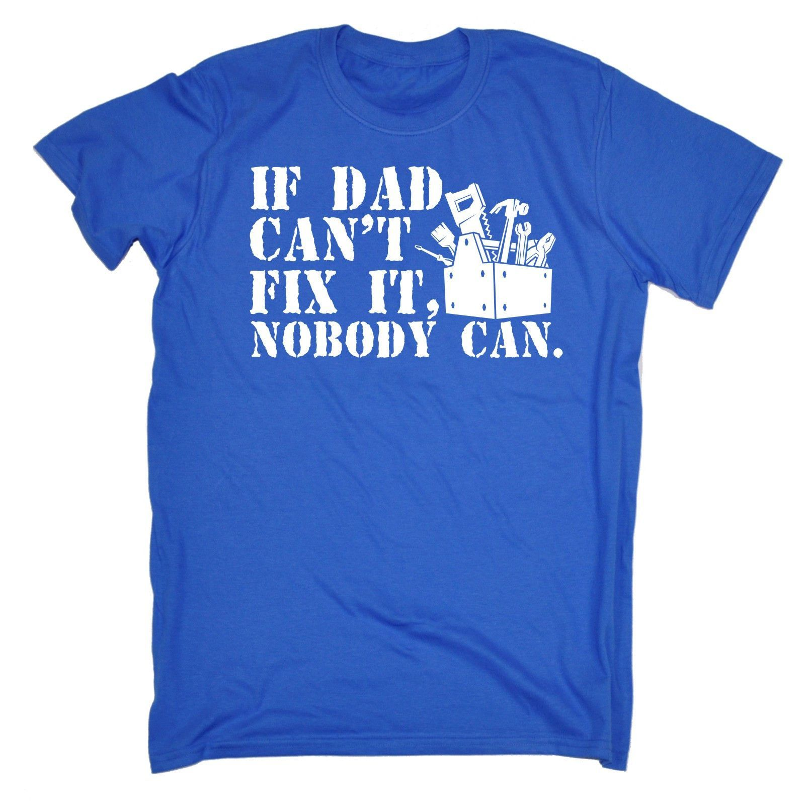 123t USA Men's If Dad Can't Fix It Nobody Can Funny T-Shirt