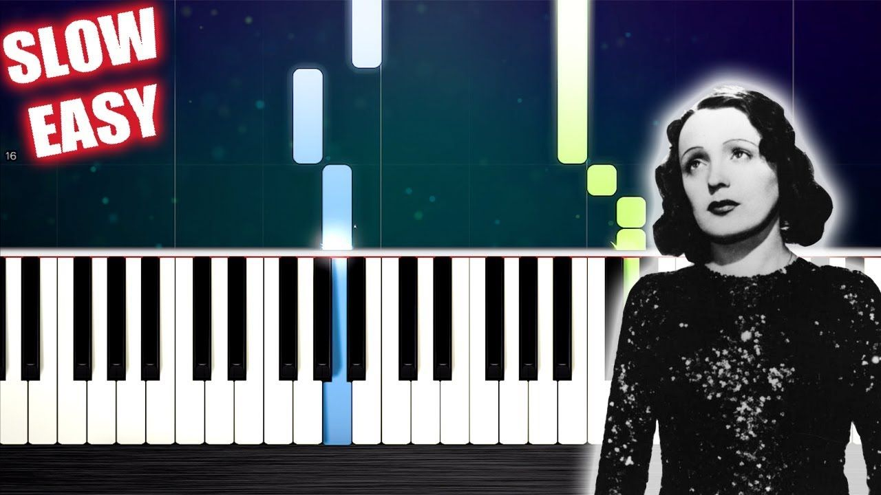 Edith Piaf Non Je Ne Regrette Rien Slow Easy Piano Tutorial By Plutax Easy Piano Learn Piano Songs Piano Tutorial