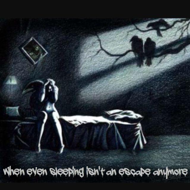 Sometimes life keep Hunting you in your Dreams  #depression #life #escape #sleep sleeping #nightmare #sad #sadness